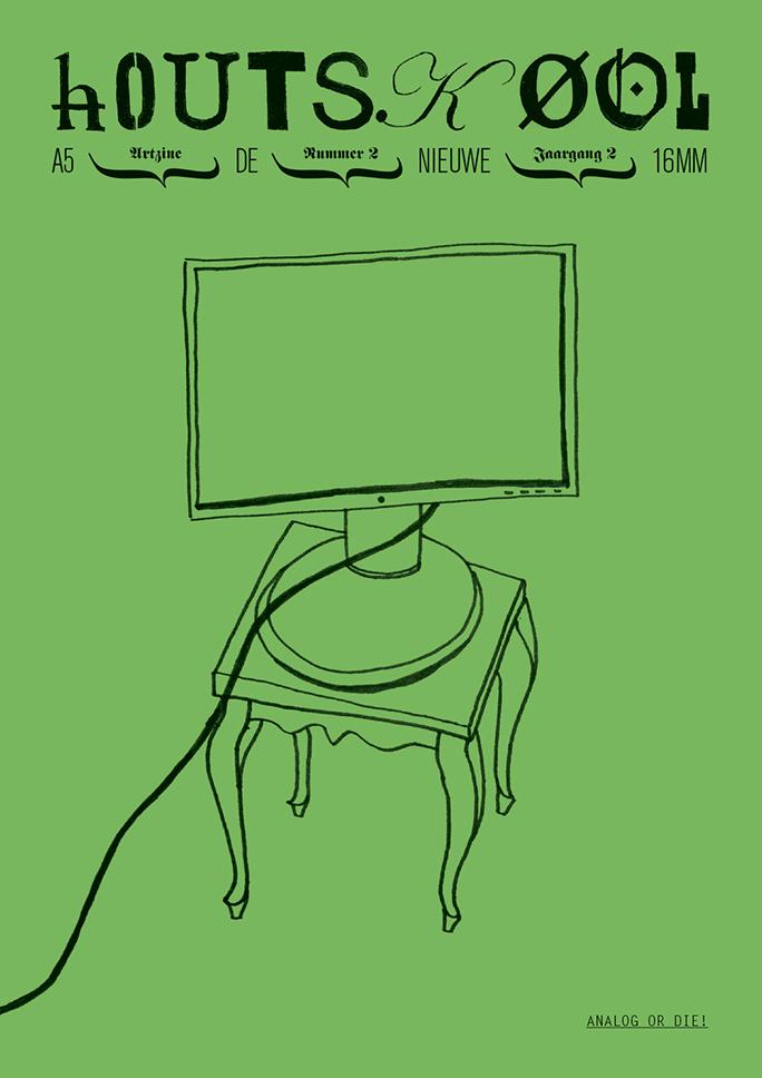 hOUTSKØOL / artzine / #6 / cover: lennart wolfert / 2010