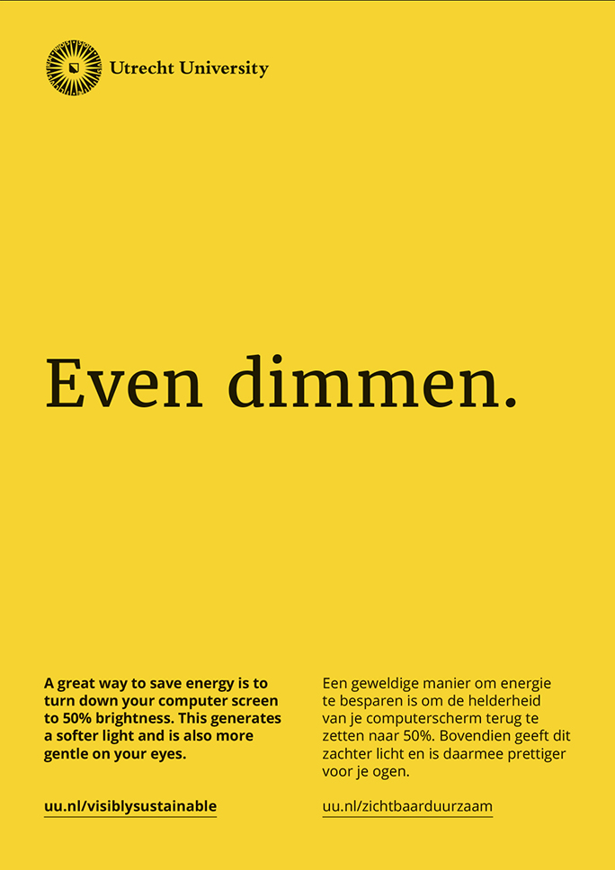 Utrecht University / Green Office / Poster / Even dimmen / 2016