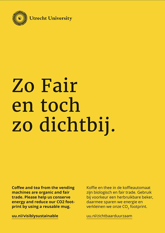 Universiteit Utrecht / Green Office / Poster / Zo Fair en toch zo dichtbij / 2016