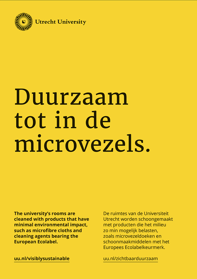 Utrecht University / Green Office / Poster / Duurzaam tot in de microvezels / 2016