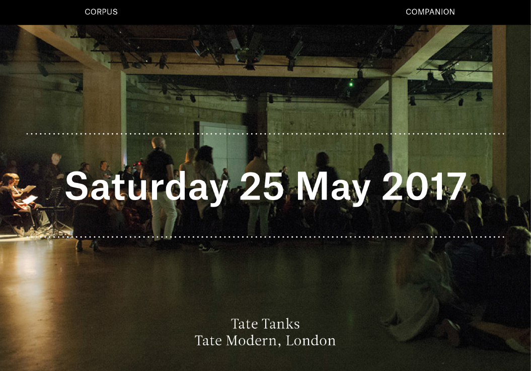 Corpus / Banner / Fred Moten en Wu Tsang / Gravitational Feel / Sudden Rise to a Given Tune / Tate Tanks / London / 2017