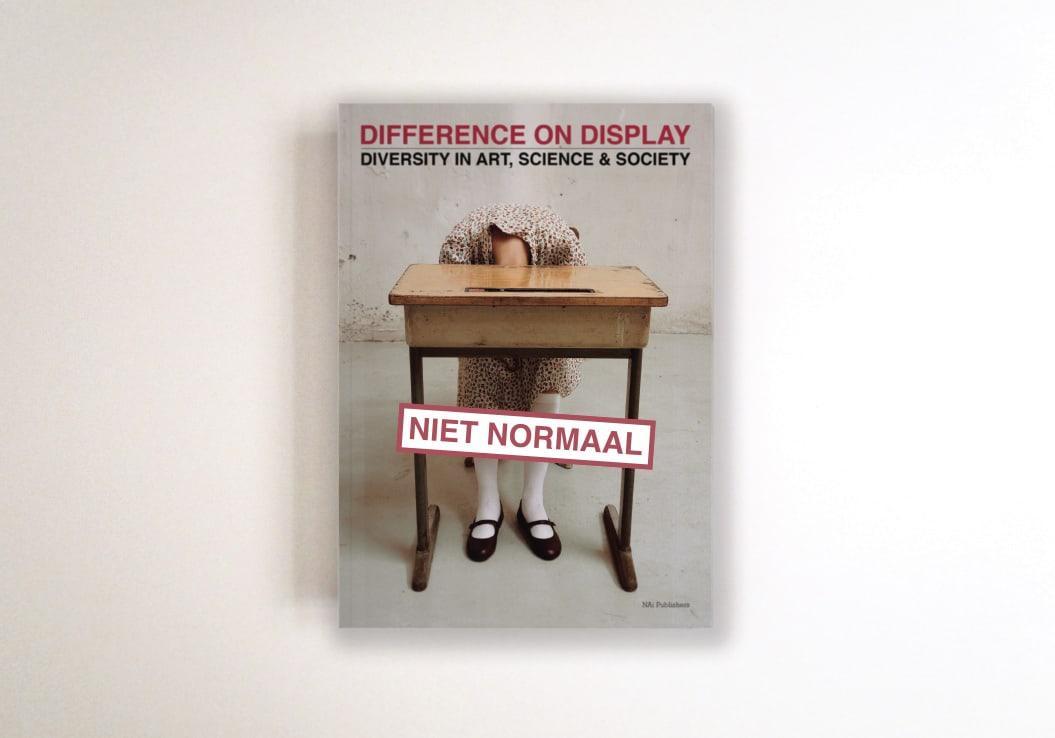 Niet Normaal – Difference on Display / NAi Uitgevers / Publicatie / 2009