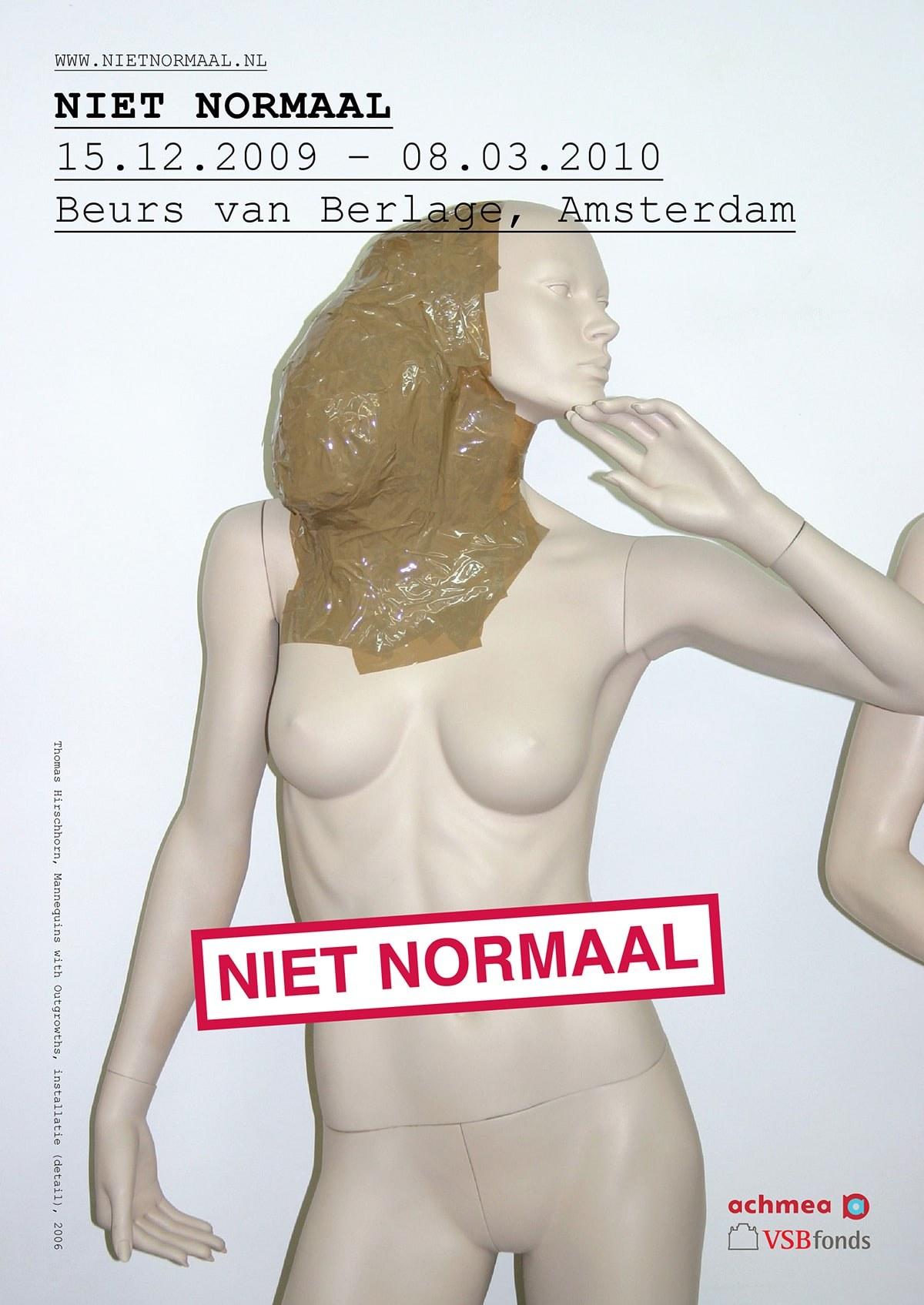 Niet Normaal / Poster / Beeld: Thomas Hirschhorn / 2009