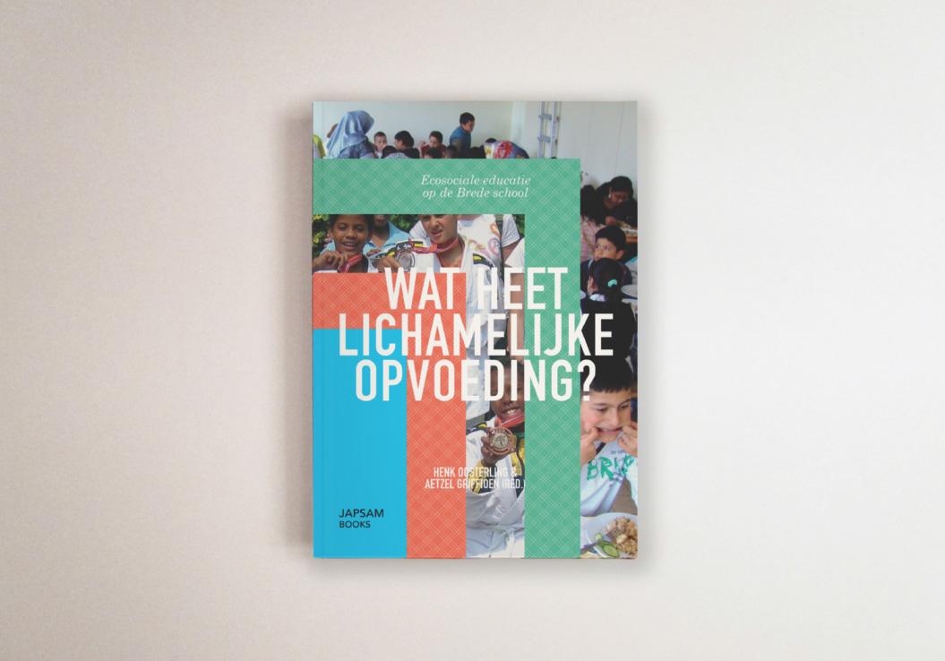 Rotterdam Vakmanstad / Jap Sam Books / Wat heet lichamelijke opvoeding? / Publicatie / 2012