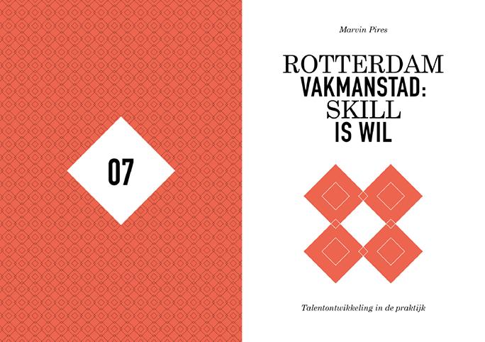 Rotterdam Vakmanstad / Publicatie / Deel 2 School / 2012