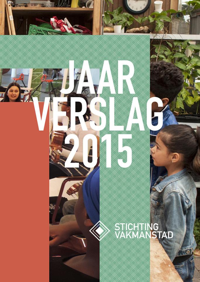 Rotterdam Vakmanstad / Jaarverslag / Omslag / 2015
