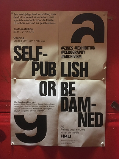 Self-publish or be damned / Academiegalerie / Poster / ACU / 2019