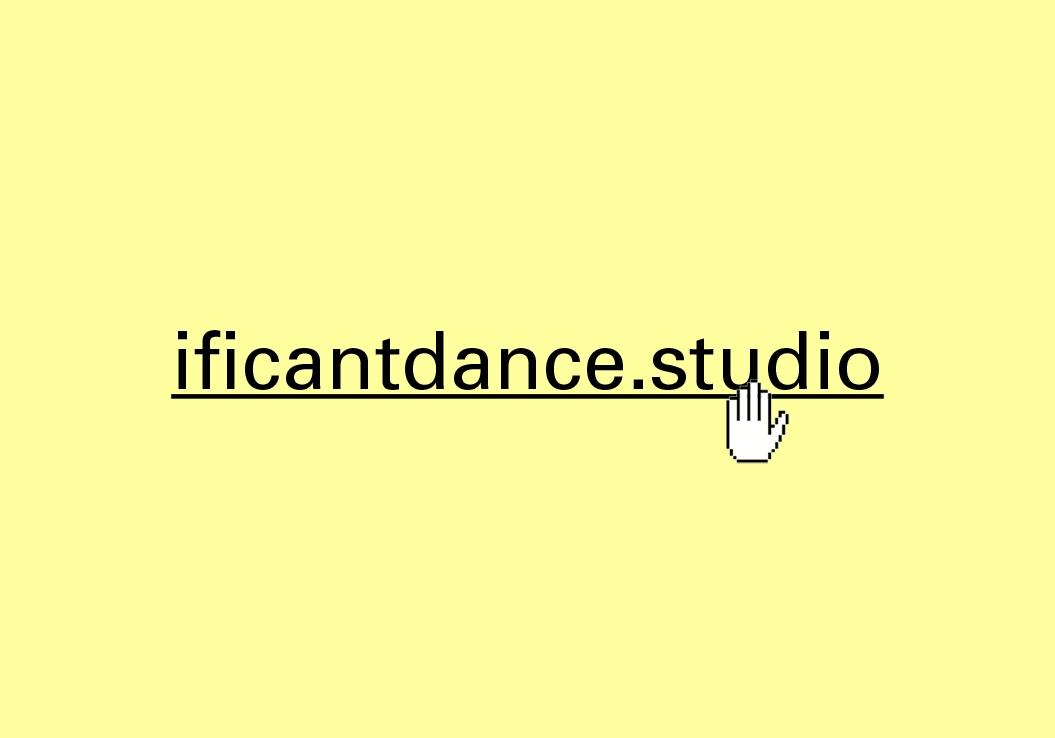 If I Can't Dance / Studio / Website / 2020